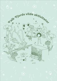 Aktivitetshæftet Falk Fjords vilde aktiviteter