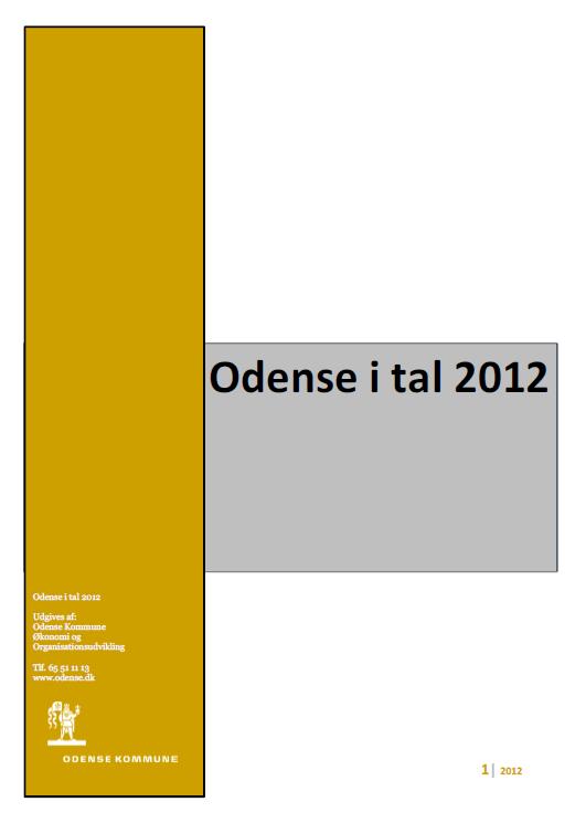 Se Odense i tal for 2012 her (pdf)