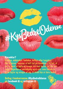 Turkis plakat med kyssemunde og logo for Kys Bedre Odense. På plakaten er der link til Kys Bedre Odense på Facebook og Instagram